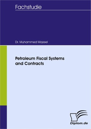 Petroleum Fiscal Systems and Contracts