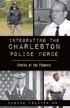 Integrating the Charleston Police Force