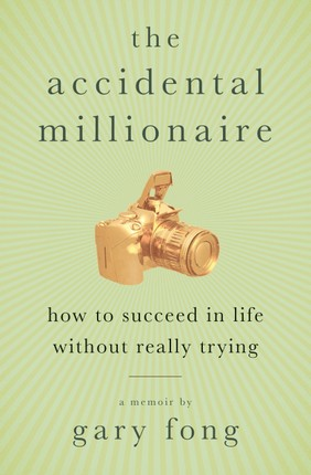 The Accidental Millionaire