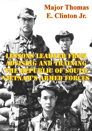 Lessons Learned From Advising And Training The Republic Of South Vietnam's Armed Forces