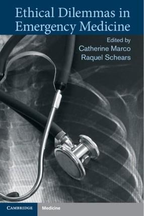 Ethical Dilemmas in Emergency Medicine