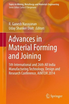 Advances in Material Forming and Joining