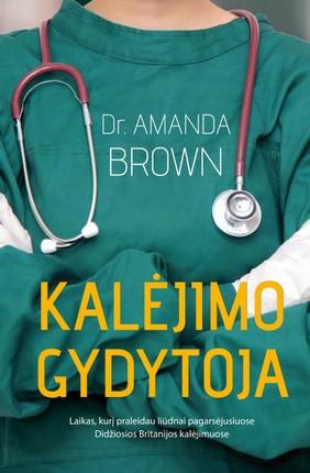 Kalėjimo gydytoja - Knygos.lt