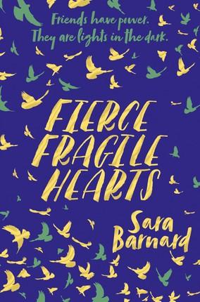 Fierce Fragile Hearts