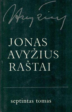 Jonas Avyžius. Raštai VII