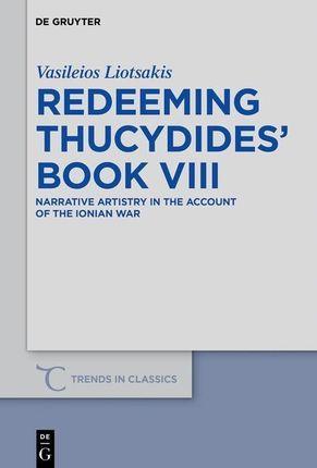 Redeeming Thucydides' Book 8