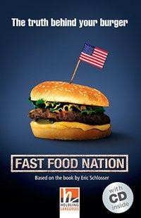Fast Food Nation, mit 1 Audio-CD. Level 4 (A2/B1)