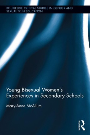 Young Bisexual Women's Experiences in Secondary Schools