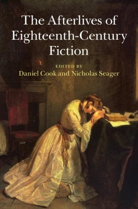 Afterlives of Eighteenth-Century Fiction