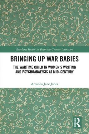 Bringing Up War-Babies