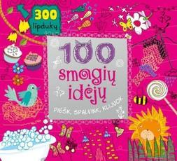 100 smagių idėjų. Piešk, spalvink, klijuok
