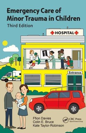 Emergency Care and Minor Injuries in Children: A Practical Handbook