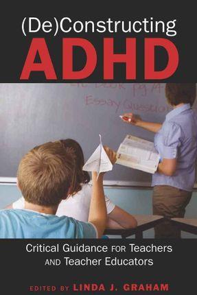 (De)Constructing ADHD