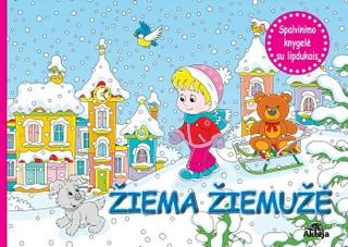 Žiema žiemužė: spalvinimo knygelė su lipdukais