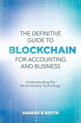 The Definitive Guide to Blockchain for Accounting and Business