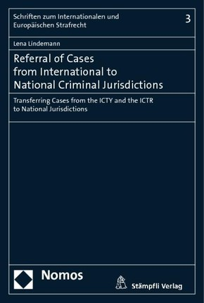 Referral of Cases from International to National Criminal Jurisdictions