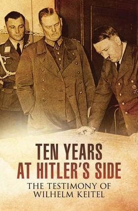 Ten Years at Hitler's Side
