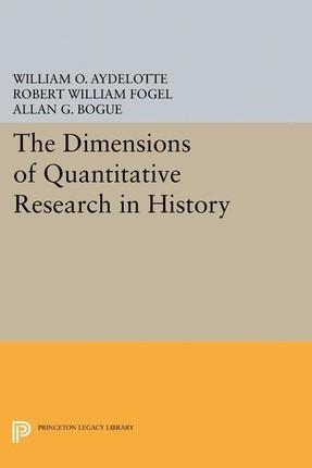 Dimensions of Quantitative Research in History