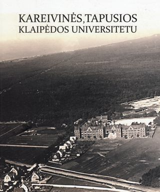 Kareivinės, tapusios Klaipėdos universitetu