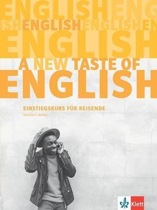 A new taste of English. Teacher's Notes