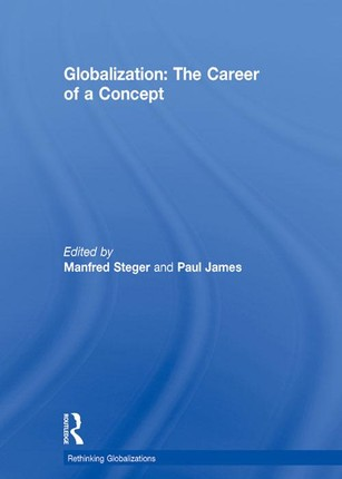 Globalization: The Career of a Concept