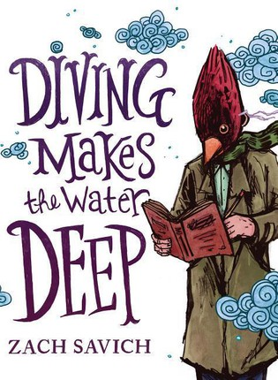 DIVING MAKES THE WATER DEEP