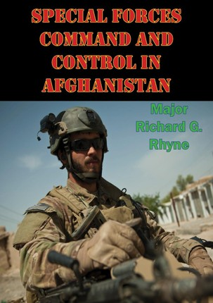 Special Forces Command And Control In Afghanistan