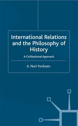 International Relations and the Philosophy of History