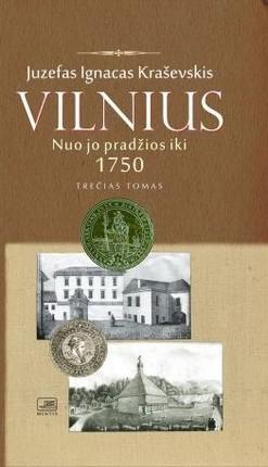 Vilnius nuo jo pradžios iki 1750. 3 tomas