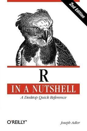 R in a Nutshell