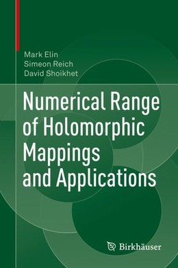 Numerical Range of Holomorphic Mappings and Applications