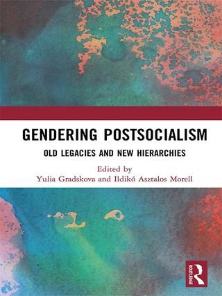 Gendering Postsocialism