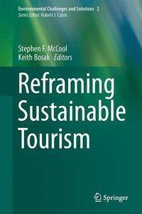 Reframing Sustainable Tourism