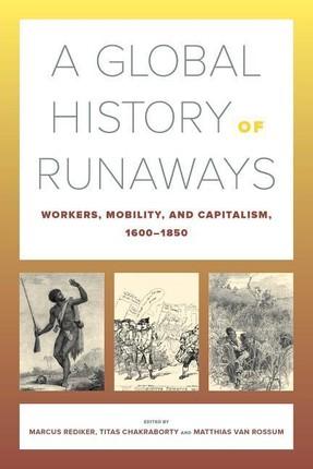 A Global History of Runaways