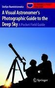 A Visual Astronomer's Photographic Guide to the Deep Sky