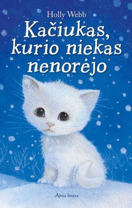Kačiukas, kurio niekas nenorėjo