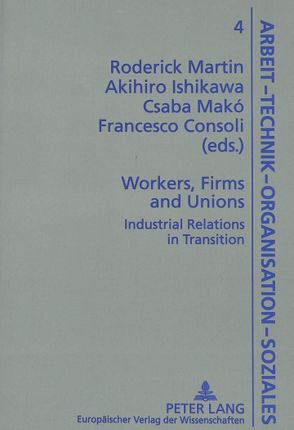 Workers, Firms and Unions