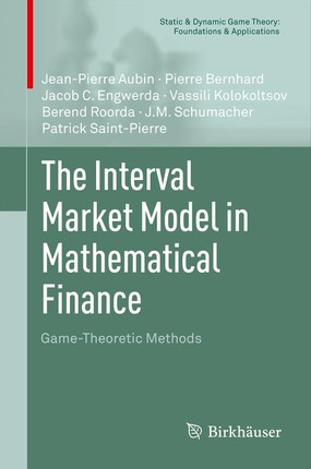 The Interval Market Model in Mathematical Finance