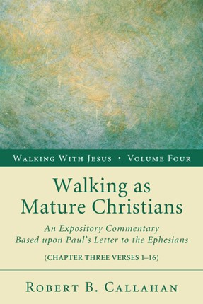 Walking as Mature Christians