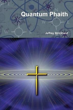 Quantum Phaith