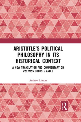 Aristotle's Political Philosophy in its Historical Context