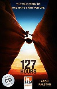 127 Hours, mit 1 Audio-CD. Level 4 (A2/B1)