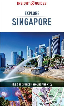 Insight Guides Explore Singapore (Travel Guide eBook)