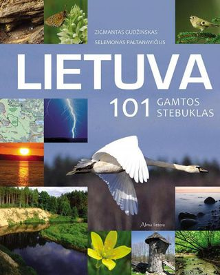 Lietuva. 101 gamtos stebuklas