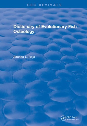 Dictionary of Evolutionary Fish Osteology