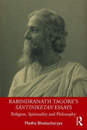 Rabindranath Tagore's Santiniketan Essays