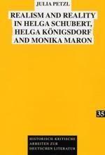 Realism and Reality in Helga Schubert, Helga Königsdorf and Monika Maron