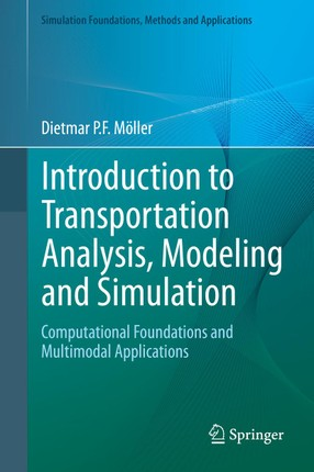 Introduction to Transportation Analysis, Modeling and Simulation