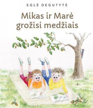 Mikas ir Marė grožisi medžiais