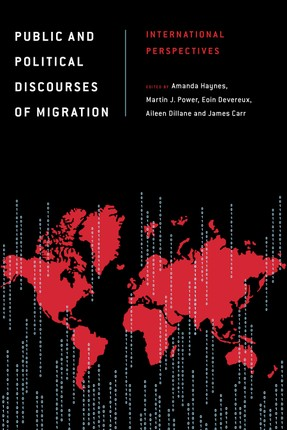Public and Political Discourses of Migration